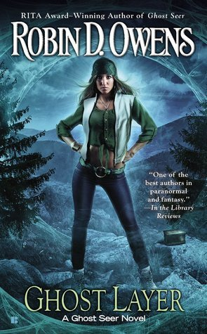 GHOST LAYER by Robin D Owens [URBAN FANTASY]