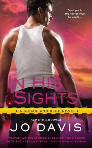 ARC Review: In His Sights by Jo Davis