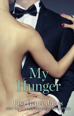 ARC Review: My Hunger by Lisa Renee Jones