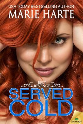 SERVED COLD by Marie Harte [CONTEMPORARY]