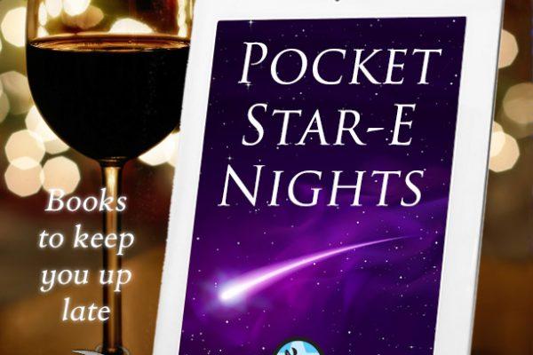 Pocket Star-E Nights!