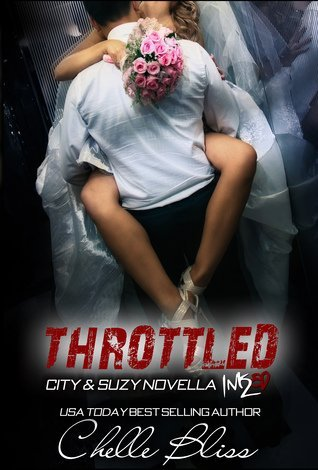 THROTTLED by Chelle Bliss [CONTEMPORARY]