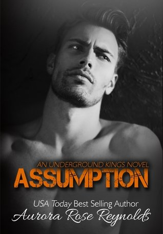 ASSUMPTION by Aurora Rose Reynolds [NEW ADULT]