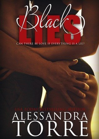 BLACK LIES by Alessandra Torre [EROTIC]