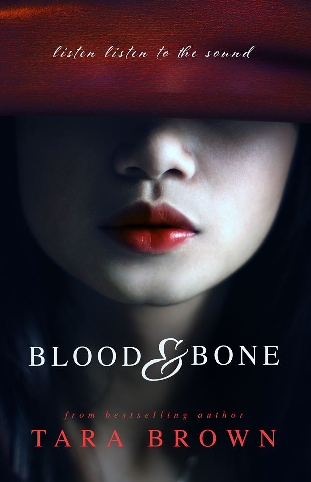 BLOOD & BONE by Tara Brown [ROM SUSPENSE]