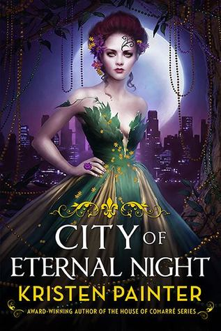 CITY OF ETERNAL NIGHT by Kristen Painter [URBAN FANTASY]