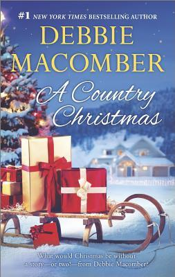 A COUNTRY CHRISTMAS by Debbie Macomber [CONTEMPORARY]