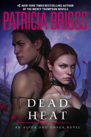 DEAD HEAT by Patricia Briggs [URBAN FANTASY]
