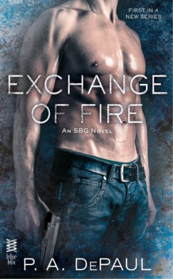 ARC Review: Exchange of Fire by P.A. DePaul