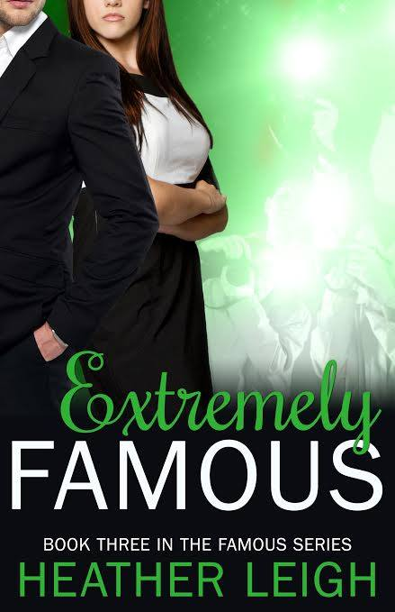 EXTREMELY FAMOUS by Heather Leigh [CONTEMPORARY]