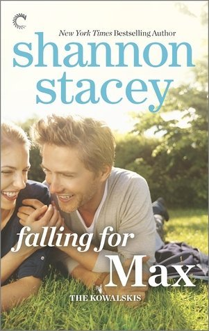 FALLING FOR MAX by Shannon Stacey [CONTEMPORARY]