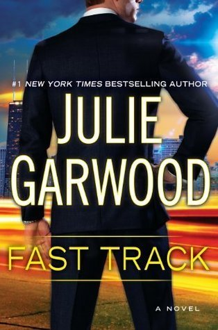 FAST TRACK by Julie Garwood [CONTEMPORARY]