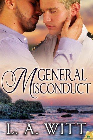 GENERAL MISCONDUCT by L.A. Witt [LGBT CONTEMPORARY]