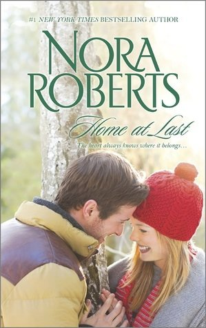 HOME AT LAST by Nora Roberts [CONTEMPORARY]