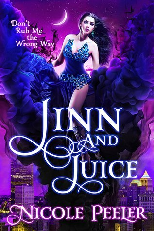 JINN AND JUICE by Nicole Peeler [URBAN FANTASY]