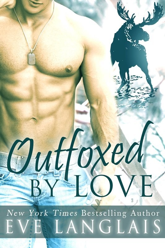 OUTFOXED BY LOVE by Eve Langlais [PARANORMAL]
