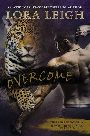 OVERCOME by Lora Leigh [PARANORMAL]