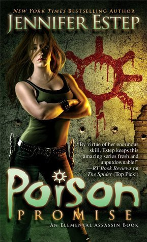 POISON PROMISE by Jennifer Estep [URBAN FANTASY]