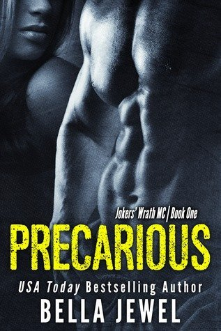 PRECARIOUS by Bella Jewel [EROTIC]