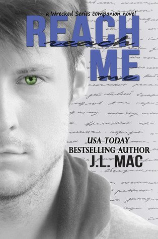 REACH ME by J.L. Mac [CONTEMPORARY]