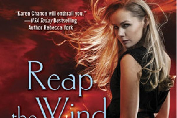 ARC Review: Reap the Wind by Karen Chance