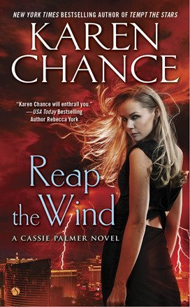 REAP THE WIND by Karen Chance [URBAN FANTASY]