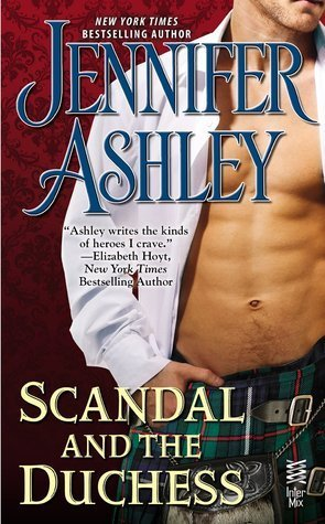 SCANDAL AND THE DUCHESS by Jennifer Ashley [HISTORICAL]