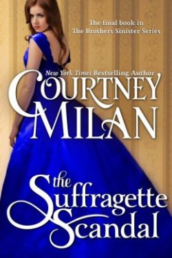 ARC Review: The Suffragette Scandal by Courtney Milan