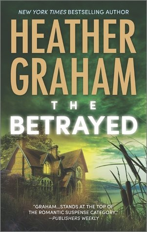THE BETRAYED by Heather Graham [FICTION]