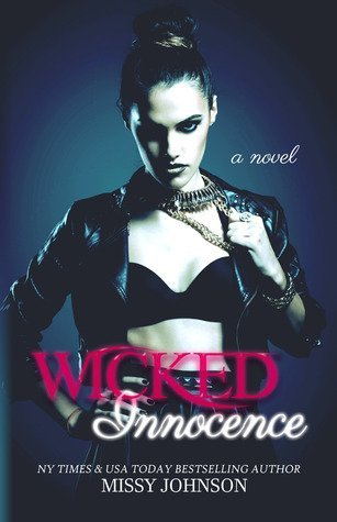 WICKED INNOCENCE by Missy Johnson [NEW ADULT]
