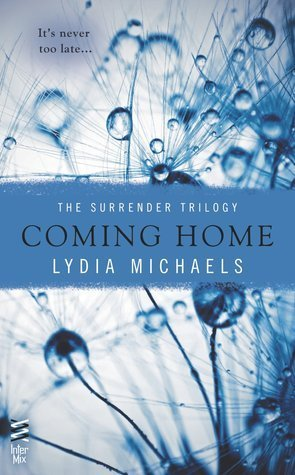COMING HOME by Lydia Michaels [EROTIC]