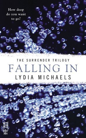 FALLING IN by Lydia Michaels [EROTIC]