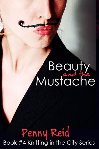 BEAUTY AND THE MUSTACHE by Penny Reid [CONTEMPORARY]