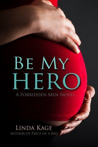 BE MY HERO by Linda Kage [NEW ADULT]