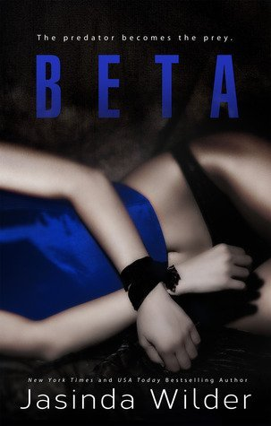 BETA by Jasinda Wilder [EROTIC]