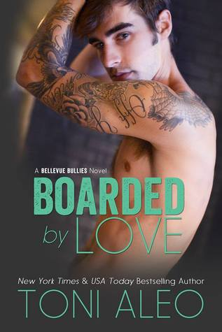 BOARDED BY LOVE by Toni Aleo [CONTEMPORARY]