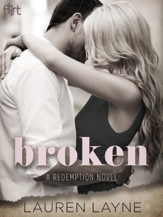 BROKEN by Lauren Layne [CONTEMPORARY]