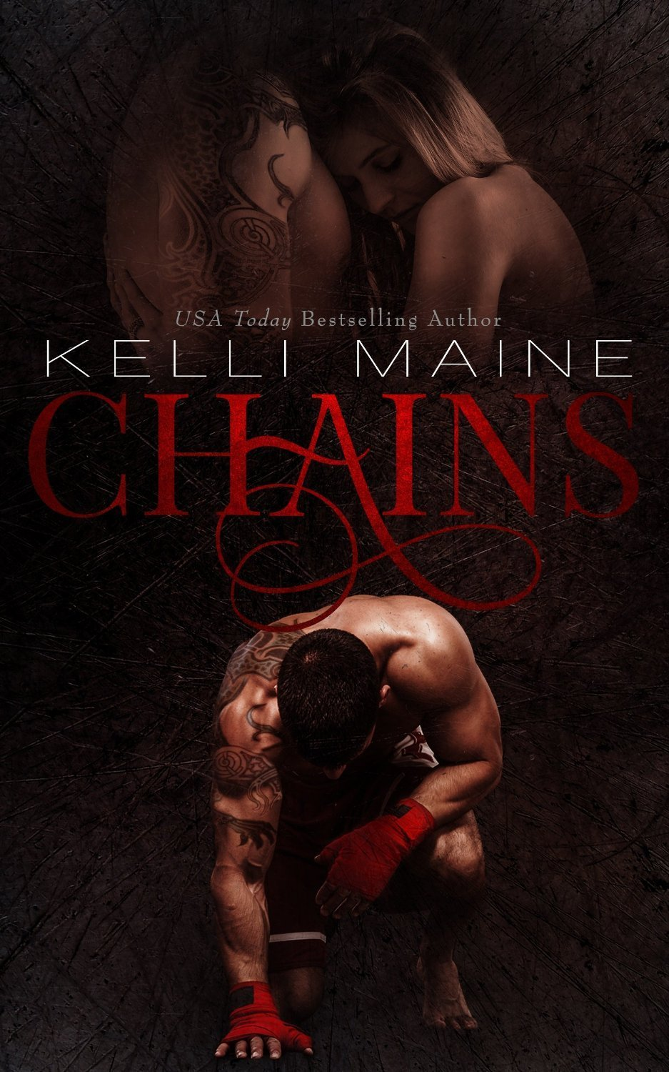 CHAINS by Kelli Maine [NEW ADULT]