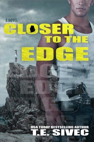 CLOSER TO THE EDGE by T.E. Sivec [ROM SUSPENSE]