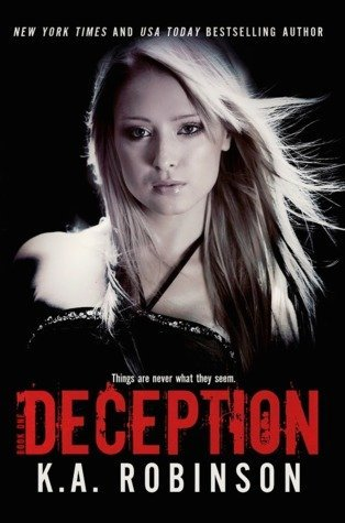 DECEPTION by K.A. Robinson [NEW ADULT]