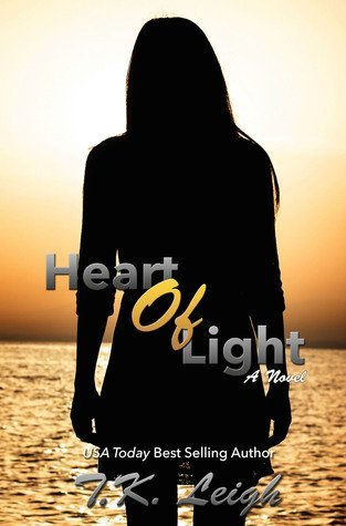HEART OF LIGHT by T.K. Leigh [NEW ADULT]