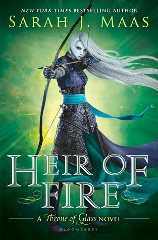 HEIR OF FIRE by Sarah J. Mass [YOUNG ADULT]
