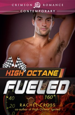 HIGH OCTANE: FUELED by Rachel Cross [CONTEMPORARY]