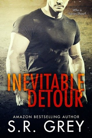 INEVITABLE DETOUR by S.R. Grey [ROM. SUSPENSE]