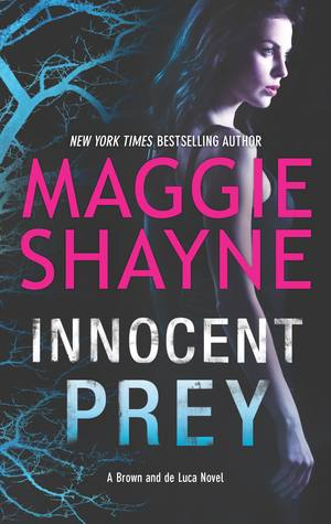INNOCENT PREY by Maggie Shayne [SUSPENSE]