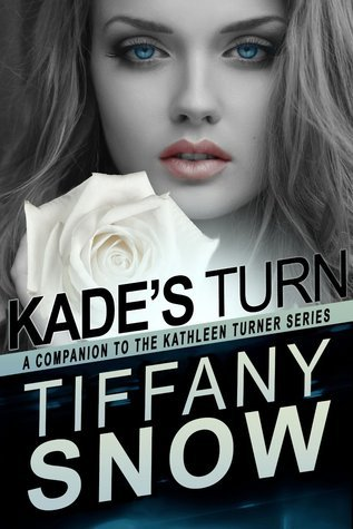 KADE'S TURN by Tiffany Snow [ROM SUSPENSE]