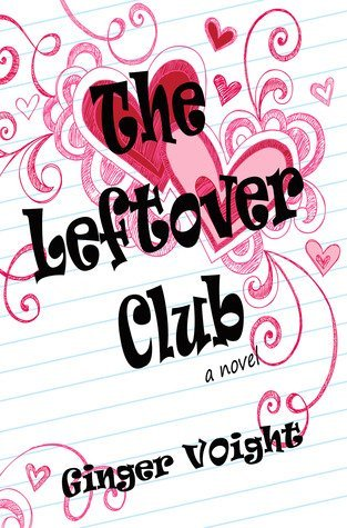 THE LEFTOVER CLUB by Ginger Voight [CONTEMPORARY]