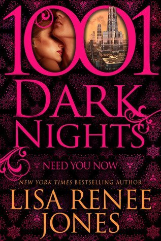 ARC Review: Need You Now by Lisa Renee Jones