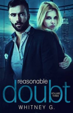 ARC Review: Reasonable Doubt Vol 3 by Whitney Gracia Williams