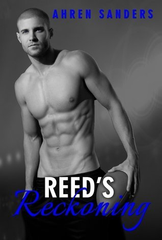 REED'S RECKONING by Ahren Sanders [NEW ADULT]
